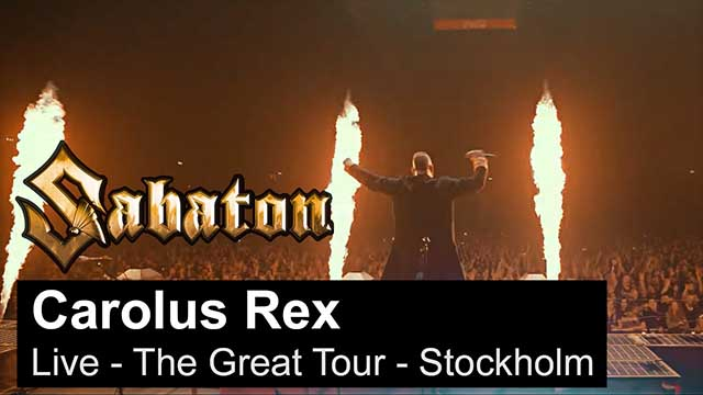 "Sabaton - ""Carolus Rex"" (Live - The Great Tour - Stockholm)"
