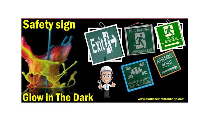 Safety Sign Glow In The dark
