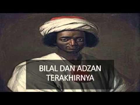 Kisah Mengharukan Adzan Terakhir Bilal bin Rabbah