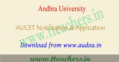 AUCET notification 2018-2019, online application form, apply last date