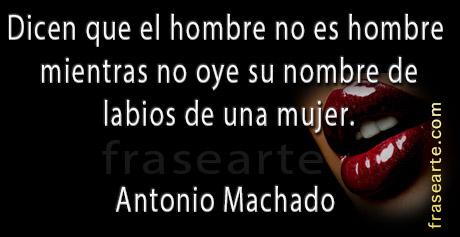 Frases de amor - Antonio Machado