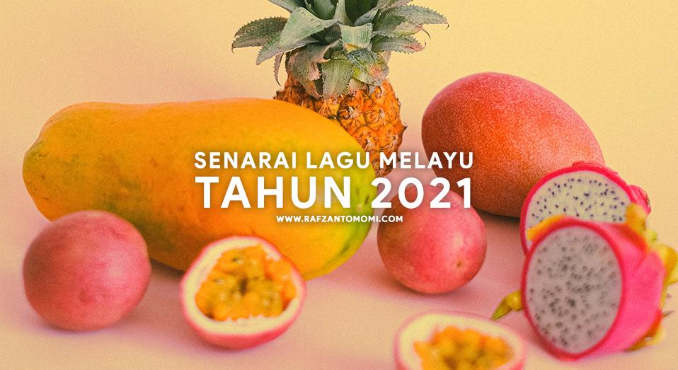 Senarai Lagu Melayu 2021