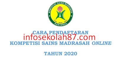 Panduan Lengkap Cara Pendaftaran Kompetisi Sains Madrasah Online Tahun 2020