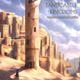 NateWantsToBattle - Sandcastle Kingdoms -  Album Download, Itunes Cover, Official Cover, Album CD Cover Art, Tracklist