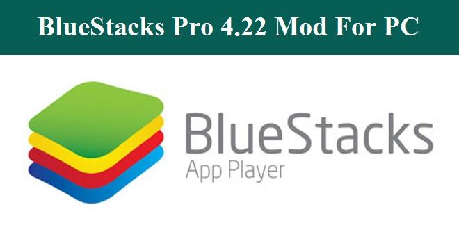 BlueStacks Pro 4.22 For PC/ BlueStacks Mod PC Ke Liye Download Kaise Kare ?