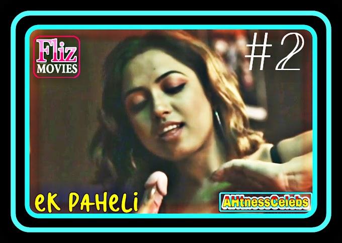 Ek Paheli (2019) – FlizMovies Hindi Web Series (S01Ep02)