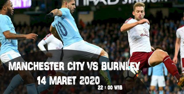Prediksi Manchester City vs Burnley 14 Maret 2020, Liga Inggris