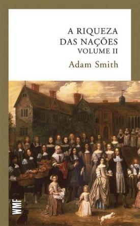 Livro: A riqueza das nações - volume 2 / Autor: Adam Smith