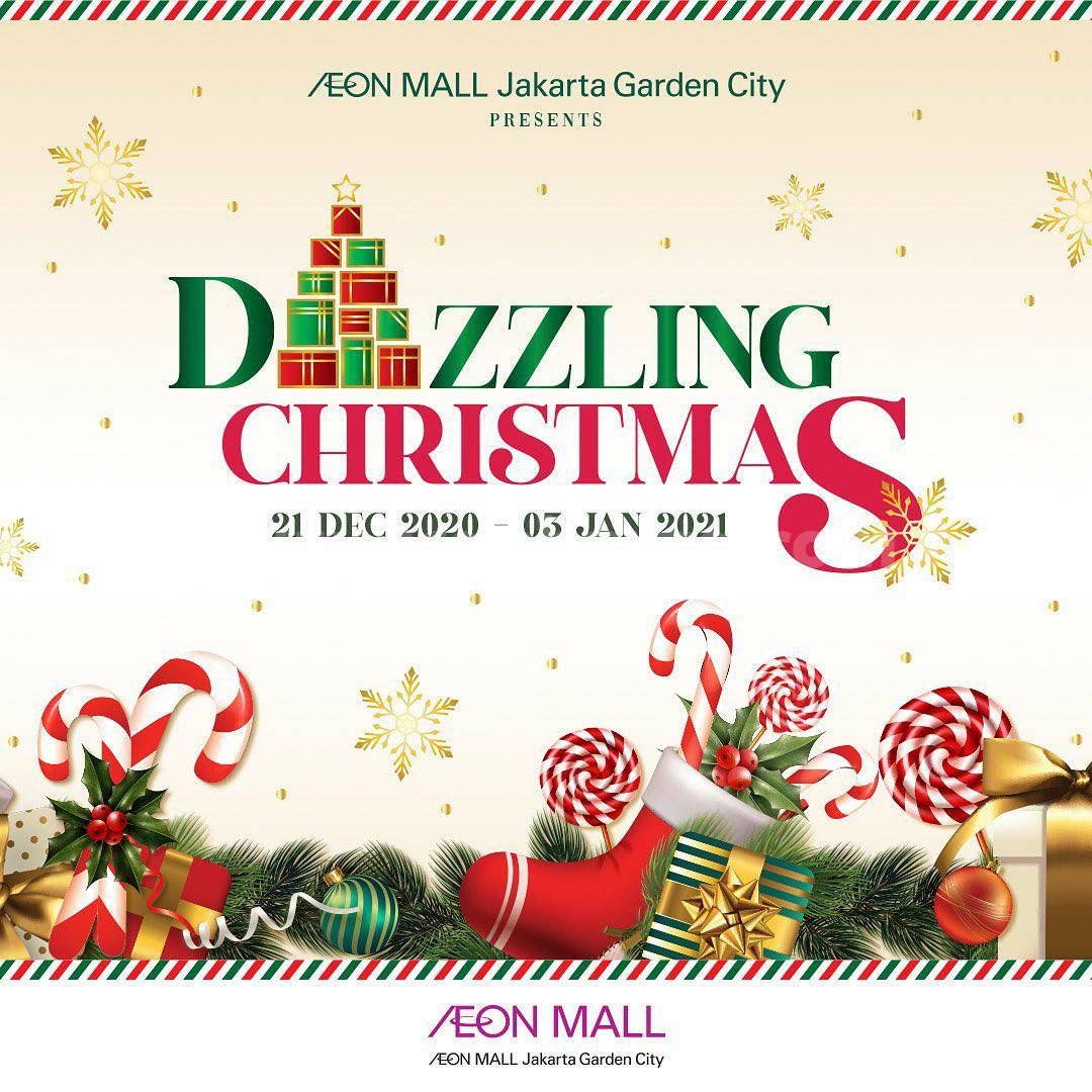 AEON MALL Jakarta Garden City Proud to Present DAZZLING CHRISTMAS