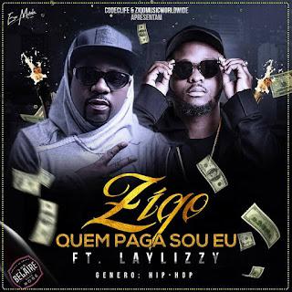 Resultado de imagem para Ziqo - Quem Paga Sou Eu (feat. LayLizzy)