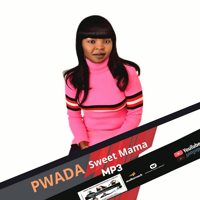 Music : Pwada - Sweet Mama