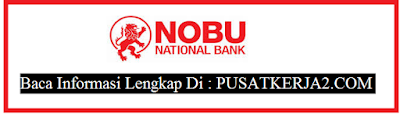 Lowongan Kerja Terbaru November 2019 Jakarta SMA S1 Bank NationalNobu