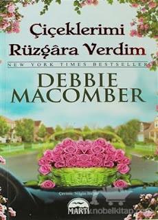 Debbie Macomber - Çiçeklerimi Rüzgara Verdim