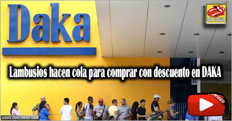 Lambusios hacen cola para comprar con descuento en DAKA