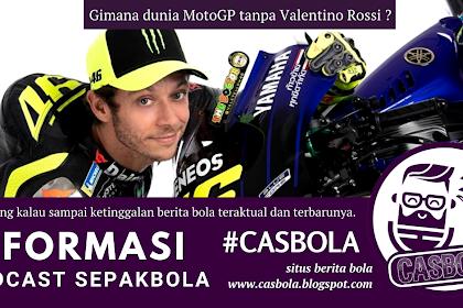 Gimana MotoGP Tanpa Velentino Rossi ?