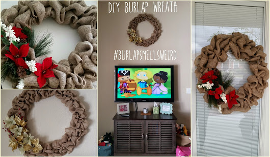 DIY Wreath - #BURLAPSMELLSWEIRD