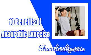 10 Benefits of Anaerobic Exercise To Improve Body Health at Home