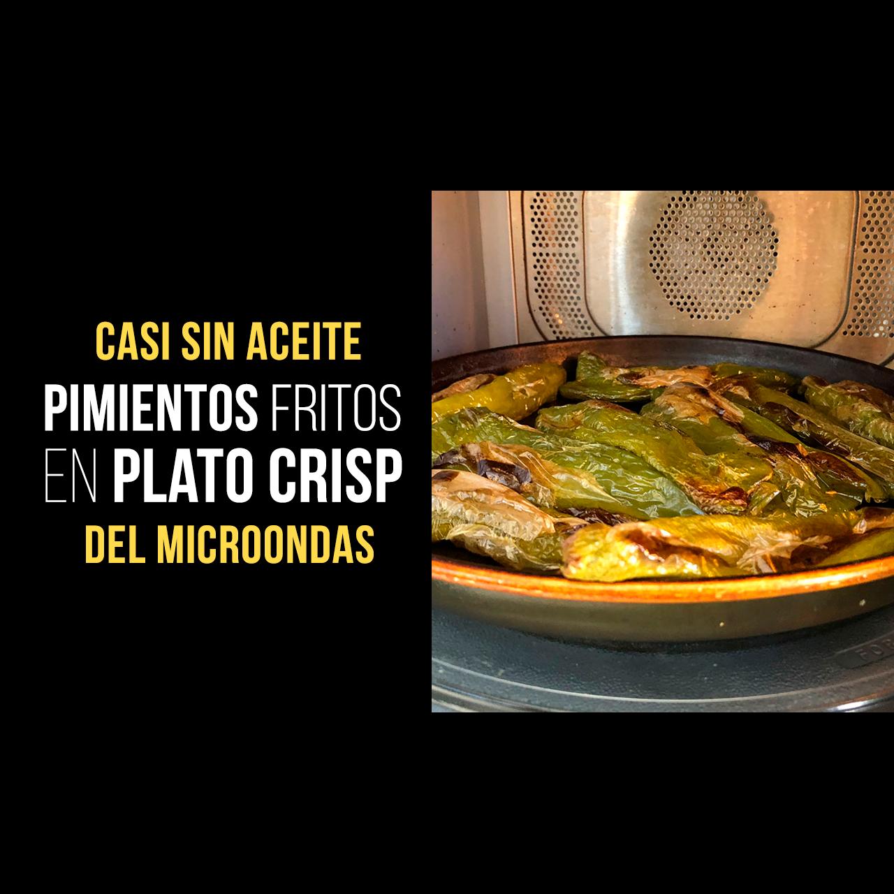 Pimientos Fritos en Plato Crisp casi sin Aceite