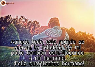 frases para mi hermano, felicidades hermanito, te amo hermano, te quiero hermano, imagenes para hermanos, palabras de cumpleaños para un hermano