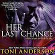 Her Last Chance (Her #2), by Toni Anderson (author), Eric G. Dove (narrator)