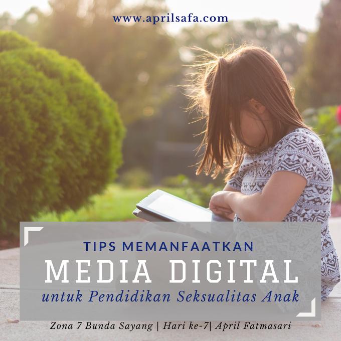 Tips Memanfaatkan Media Digital pada Pendidikan Seksualitas Anak