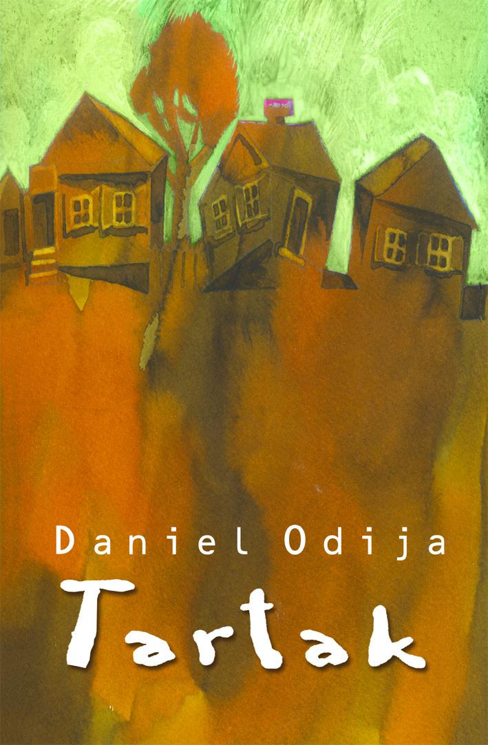 "Daniel Odija - ""Tartak"""