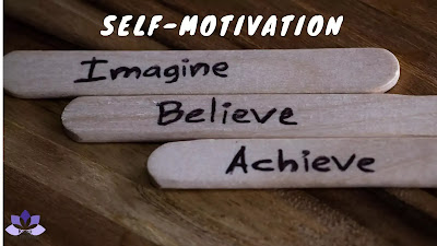Self-Motivation - 8 Steps on How To Motivate Yourself