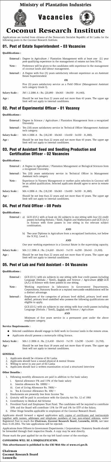 Vacancies - Estate Superintendent, Experimental Officer, Assistant Seed & Seeding Production and Certification Officer, Field Officer, Lab & Field Assistant - Coconut Research Institute - Ministry of Plantation Industries
