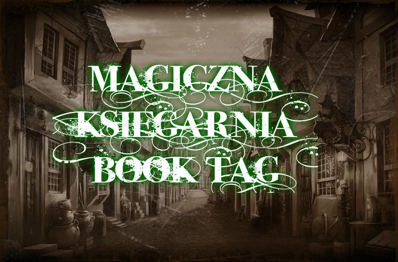 Magiczna księgarnia BOOK TAG