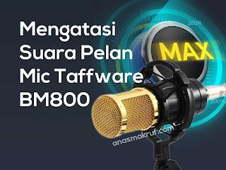 cara-mengatasi-suara-pelan-mic-taffware-bm800-tanpa-phantom-power