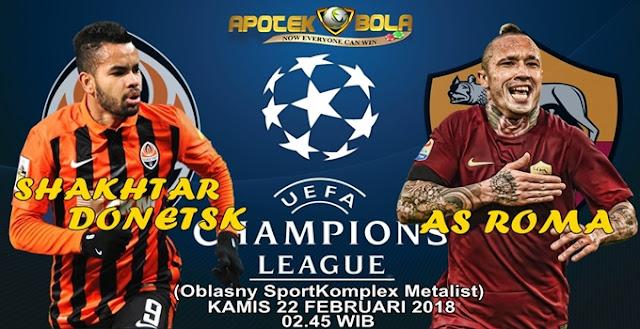 Prediksi Shakhtar Donetsk vs AS Roma 22 Februari 2018