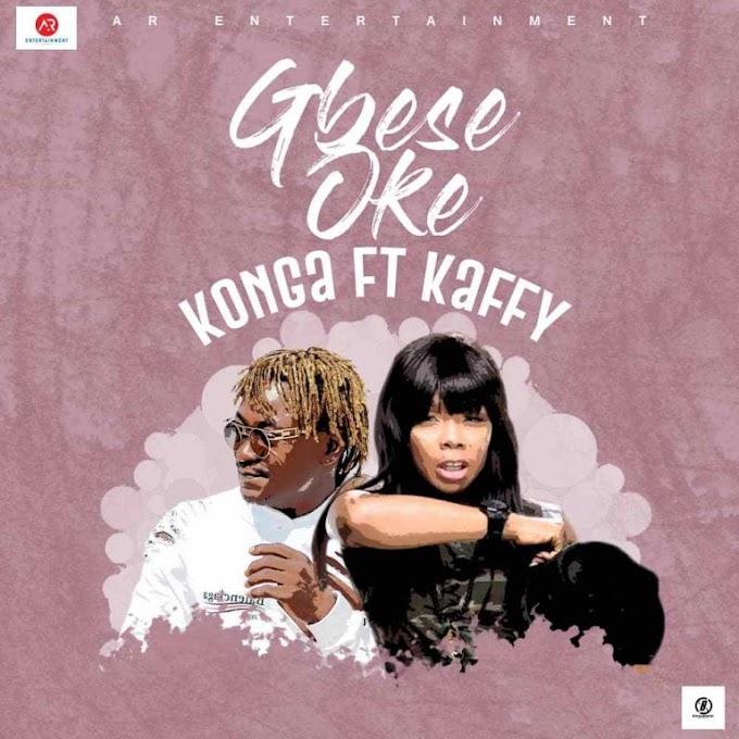 MUSIC: Konga – Gbese Soke ft Kaffy