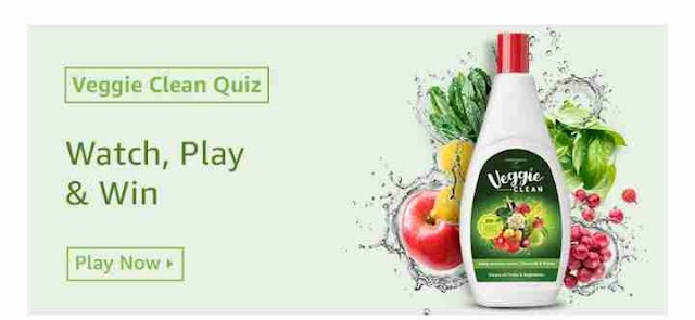 Amazon Veggie Clean Quiz answers today Win Rs.10000 Pay balance(Watch-Play-Win)