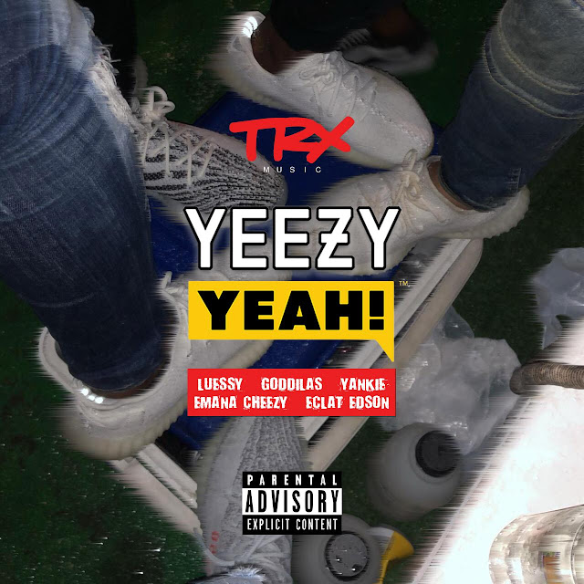 L.F.S feat GodGilas, Yankie, Emana Cheezy & Éclat Edson - Yeezy Yeah (Rap) [Download] baixar nova musica descarregar agora 2019
