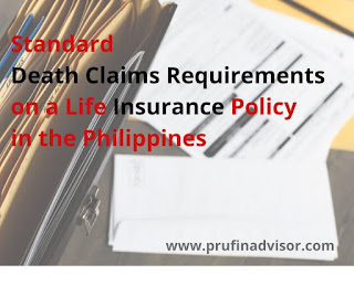 Standard Death Claims Requirements on a Life Insurance Policy In The Philippines