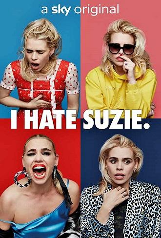 I Hate Suzie Season 1 Complete Download 480p & 720p All Episode