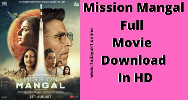 Mission Mangal Full Movie Download In HD 1080p