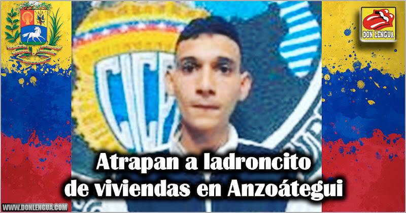Atrapan a ladroncito de viviendas en Anzoátegui