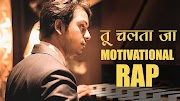 Tu Chalta Jaa Motivational Rap Song Lyrics | Abby Viral.
