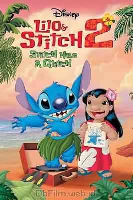 Sinopsis film Lilo & Stitch 2: Stitch Has a Glitch (2005)