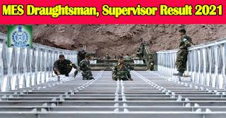 MES Draughtsman, Supervisor Result 2021