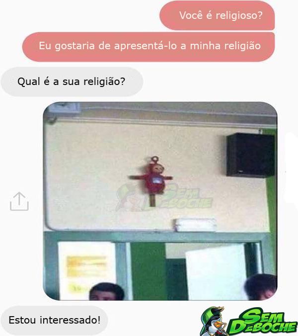 GOSTARIA DE APRESENTÁ-LO A MINHA RELIGIÃO