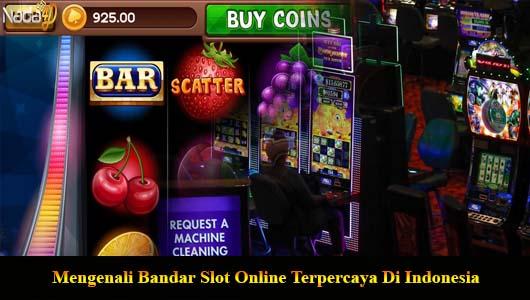 Mengenali Bandar Slot Online Terpercaya Di Indonesia