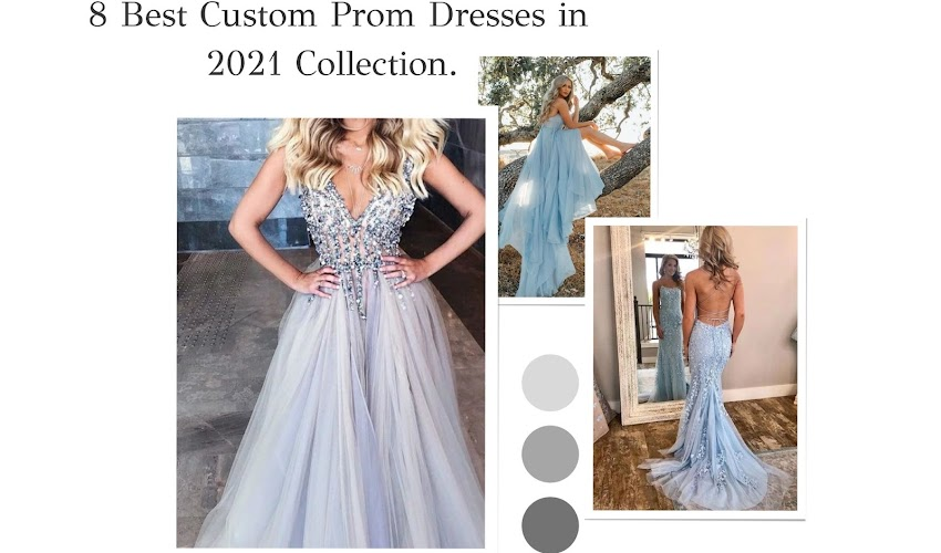8 Best Custom Prom Dresses in 2021 Collection