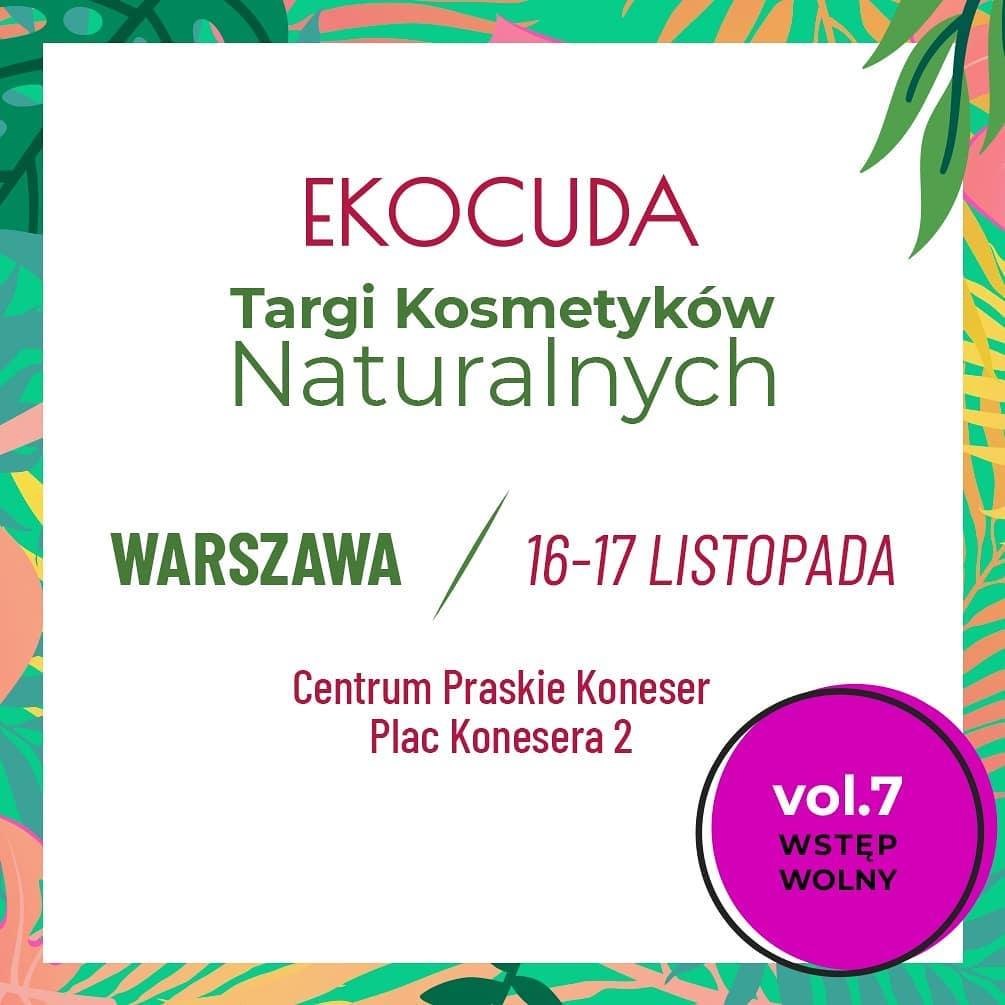 Ekocuda po raz siódmy w Warszawie. Co tym razem zamierzam kupić? Moja wishlista.