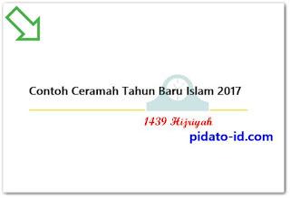 Contoh Ceramah Tahun Baru Islam 2017 (1439 Hijriyah)