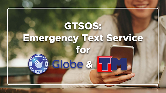 GTSOS: Emergency Text Service for Globe and TM
