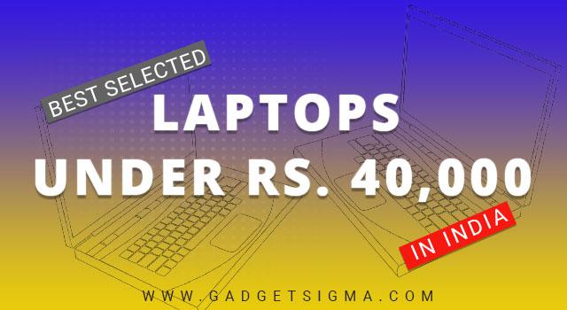 best laptops under 40000 india