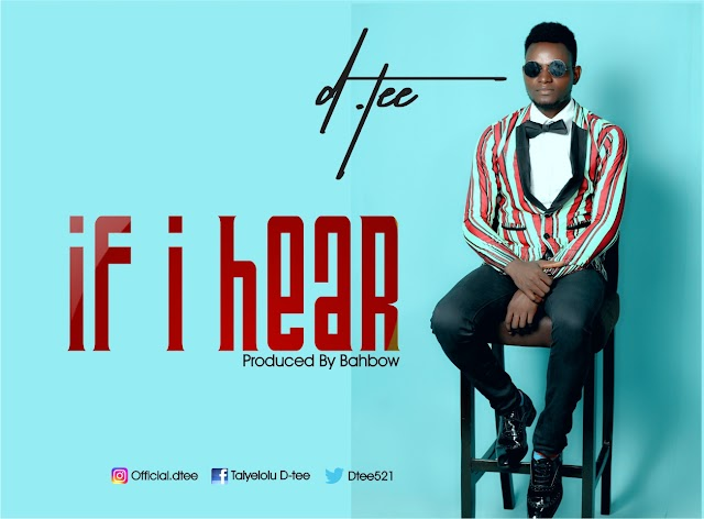 "DOWNLOAD MP3: D.tee -""If I Hear"""