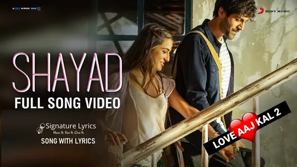 Shayad Lyrics - Love Aaj Kal - 2 | Arijit Singh